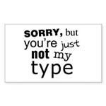 Not My Type Sticker (Rectangle 50 pk)