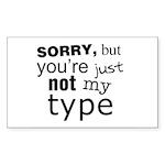 Not My Type Sticker (Rectangle 10 pk)