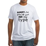 Not My Type Fitted T-Shirt