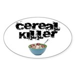 Cereal Killer Sticker (Oval)