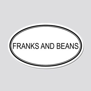 FRANKS AND BEANS (oval) 20x12 Oval Wall Peel