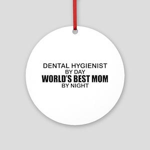 World's Best Mom - Dental Hyg Ornament (Round)