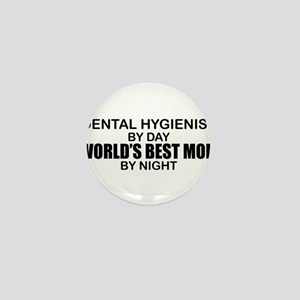 World's Best Mom - Dental Hyg Mini Button