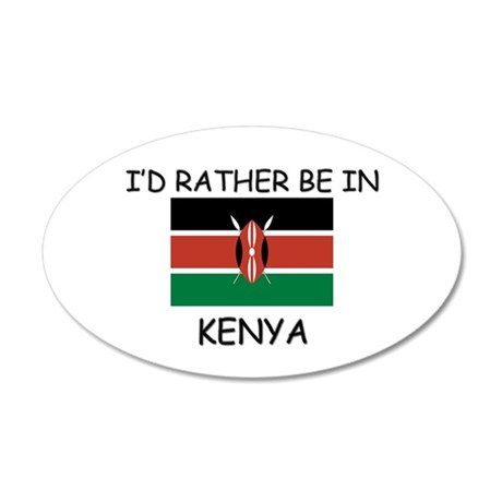 I'd rather be in Kenya 20x12 Oval Wall Peel