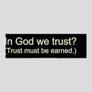 """""""In God We Trust?"""" 36x11 Wall Peel"""