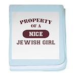 Property of Jewish Girl baby blanket