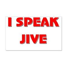 I Speak Jive 20x12 Wall Peel