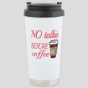 No Talkie Before 16 oz Stainless Steel Travel Mug