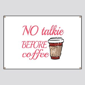 No Talkie Before Coffee Banner