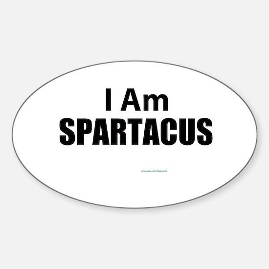 I am Spatacus Sticker (Oval)