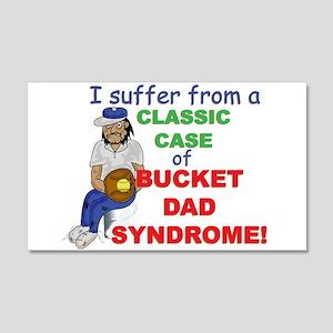 Bucket Dad Syndrome 20x12 Wall Peel