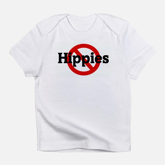 Anti Hippies Infant T-Shirt