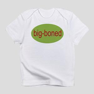 big boned, big-boned, chubby Creeper Infant T-Shir