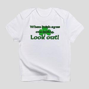 When Irish Eyes Are Smiling Infant T-Shirt