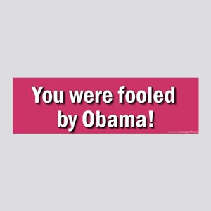 You were fooled by Obama