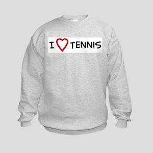 I Love Tennis Kids Sweatshirt