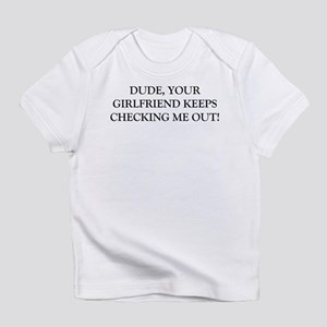 "Humor ""Girlfriend"" Creeper Infant T-Shirt"