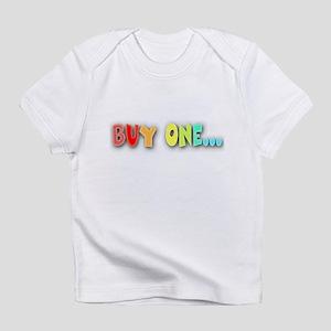 Buy One... Creeper Infant T-Shirt