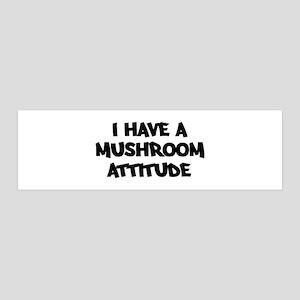 MUSHROOM attitude 36x11 Wall Peel