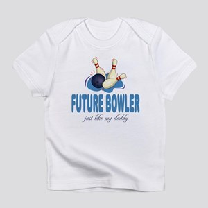 Future Bowler Like Daddy Baby Infant T-Shirt