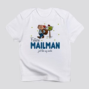 Future Mailman like Auntie Baby Infant T-Shirt