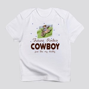 Future Rodeo Cowboy like Daddy Infant T-Shirt