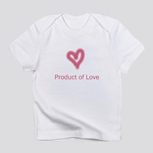 Product of Love Creeper Infant T-Shirt