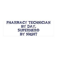 Pharmacy Technician by day 36x11 Wall Peel