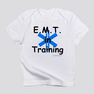 emt in training Creeper Infant T-Shirt