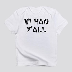 NI HAO Y'ALL Infant T-Shirt