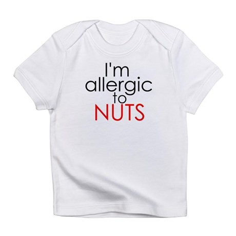 Allergic to nuts Infant T-Shirt