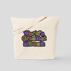 Worlds Greatest Mikaela Tote Bag