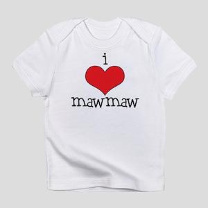 I Love Maw Maw Infant T-Shirt
