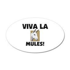 Viva La Mules 20x12 Oval Wall Peel