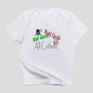 Half Gaelic Half Garlic All C Infant T-Shirt
