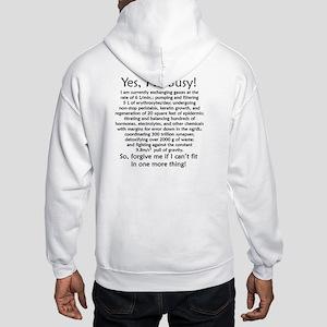 Yes, I'm Busy! Hooded Sweatshirt