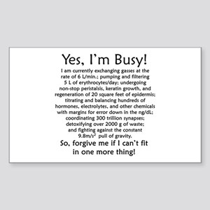 Yes, I'm Busy! Sticker (Rectangle)