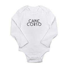Cane Corso Long Sleeve Infant Bodysuit