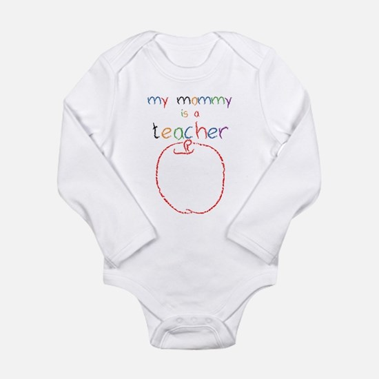 My Mommy-Teacher Long Sleeve Infant Bodysuit
