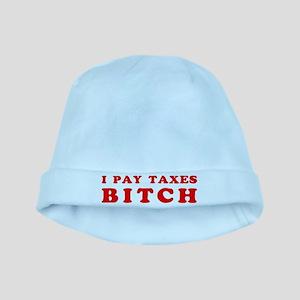 I pay taxes... baby hat