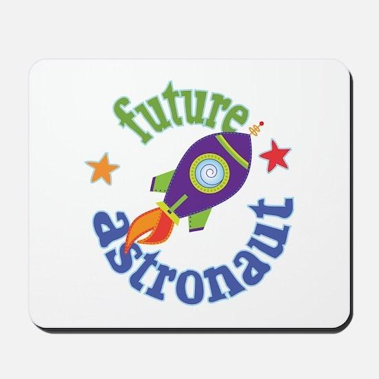 Future Astronaut Mousepad