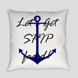 Let's Get Ship Faced Everyday Pillow