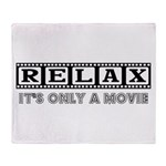 Relax: It's only a movie! Throw Blanket