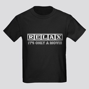 Relax It's only a Movie #2 Kids Dark T-Shirt