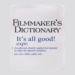 Film Dictionary: All Good! Throw Blanket
