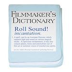 Film Dctnry: Roll Sound! baby blanket