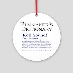 Film Dctnry: Roll Sound! Ornament (Round)