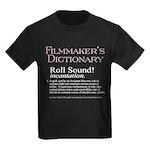 Film Dctnry: Roll Sound! Kids Dark T-Shirt