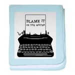 Blame the Typewriter baby blanket