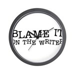 Blame it on the Writer Wall Clock